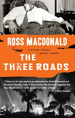 The Three Roads By MacDonald, Ross