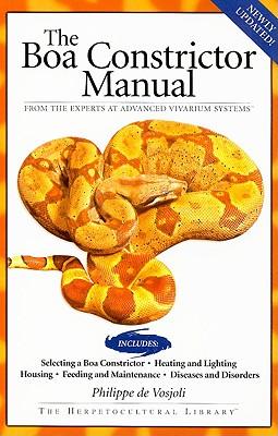 Boa Constrictor Manual By Vosjoli, Philippe De/ Klingenberg, Roger/ Ronne, Jeff